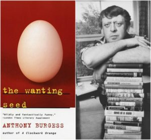 entoni-borces-anthony-burgess-the-wanting-seed-istek-toxum-kko